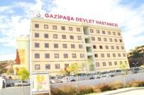 KADIR EKINCI - Yeni Gazipaşa Devlet Hastanesi Hizmete Başladı