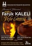 YEMEN TÜRKÜSÜ - Erzurum Büyükşehir Belediyesi'nden Hâfız Faruk Kaleli'ye Vefa