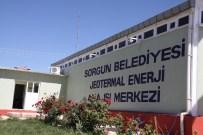 TERMAL TESİS - Sorgun'da 2 Bin Konut Jeotermal Enerji İle Daha Ucuza Isınıyor