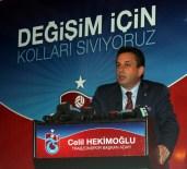 KEMAL DENİZCİ - Trabzonspor Başkanlığına Adaylığını Açıkladı