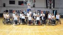 BURÇ KÜMBETLİOĞLU - Ünlü İsimler, Engellilerle Basketbol Oynayacak