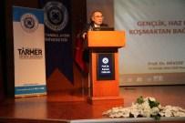 NEVZAT TARHAN - 'Hazza Doymak Mı, Bağımlılık Mı?' Konferansı
