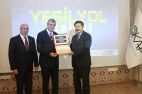 YEŞIL YOL - Yeşil Yol Projesi'ne Ödül