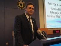 BEYİN GÜCÜ - Toplantının Konuğu TÜBİTAK Başkanı Arif Ergin Oldu