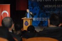 ETNİK MİLLİYETÇİLİK - Memur-Sen Genel Başkanı Burdurlu Üyeleriyle Buluştu