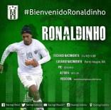 RONALDİNHO - Ronaldınho'nun Yeni Takımı Belli Oldu
