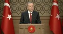 ÖĞRETMENLER GÜNÜ - Erdoğan Açıklaması Güçlü Olmazsak Bizi Bu Coğrafyada...