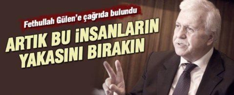 Hüseyin Gülerce'den Fethullah Gülen'e çağrı