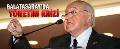 Galatasaray'da yönetim krizi