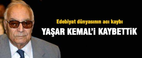 Yaşar Kemal vefat etti