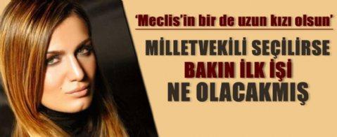 Tuğba Özay: 'Meclisin bir de uzun kızı olsun'
