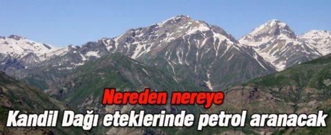 Kandil Dağı eteklerinde petrol aranacak