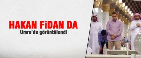 Hakan Fidan Umre'de görüntülendi!
