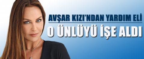 Hülya Avşar, Senem Kuyucuoğlu'na iş verdi