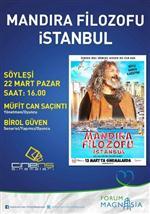 BİROL GÜVEN - Forum Magnesia, Mandıra Filozofu İstanbul Ekibini Ağırlıyor