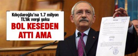 Kılıçdaroğlu'na 1.7 milyon TL'lik vergi şoku