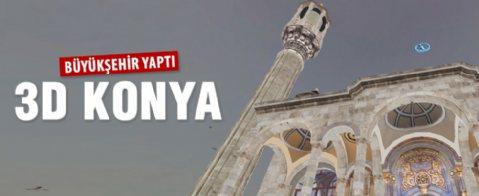 """Büyükşehir'den '3 boyut Konya"""""""