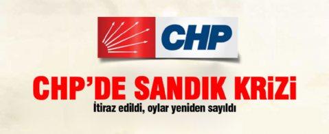CHP'de sandık krizi