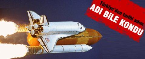Türkiye uzaya uçacak
