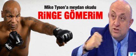 Sinan Engin Mike Tyson'a meydan okudu