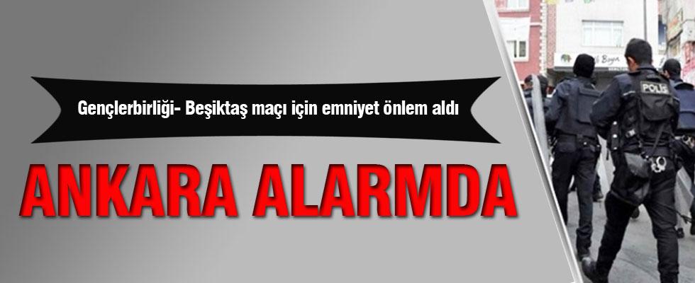 Beşiktaş için Ankara'da önlem