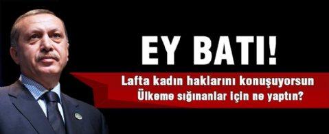 Cumhurbaşkanı Erdoğan: Ey Batı! Ülkeme sığınanlar için ne yaptın?
