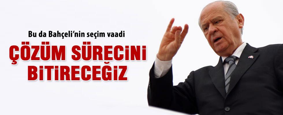MHP'nin seçim vaadi çözüm sürecini bitirmek