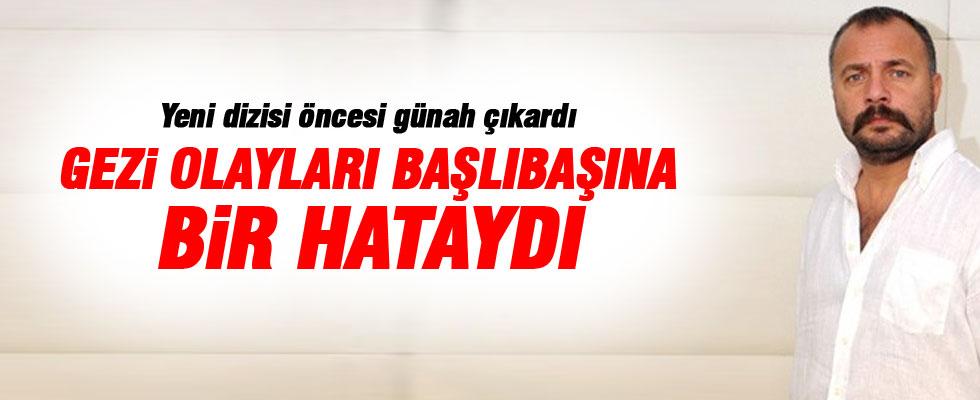 Oktay Kaynarca: Gezi olayları başlıbaşına bir hataydı