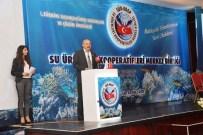 HASAN ESER - Balıkçılar Antalya'da Buluştu