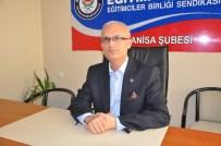 MAAŞ PROMOSYONU - Sofuoğlu Açıklaması 'Taleplerimizi Bakan Çelik'e Sunduk'