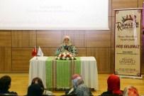 SİBEL ERASLAN - Gazeteci Eraslan, Gazianteplilere Hz.Meryem'i Anlattı