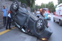 GÜLŞAH AKTÜRK - Başkent'te Otomobil Takla Attı