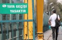 BARAJ KAPAKLARI - Yaya Ve Taşıt Geçişi Yasak Ama Kurala Uyan Yok