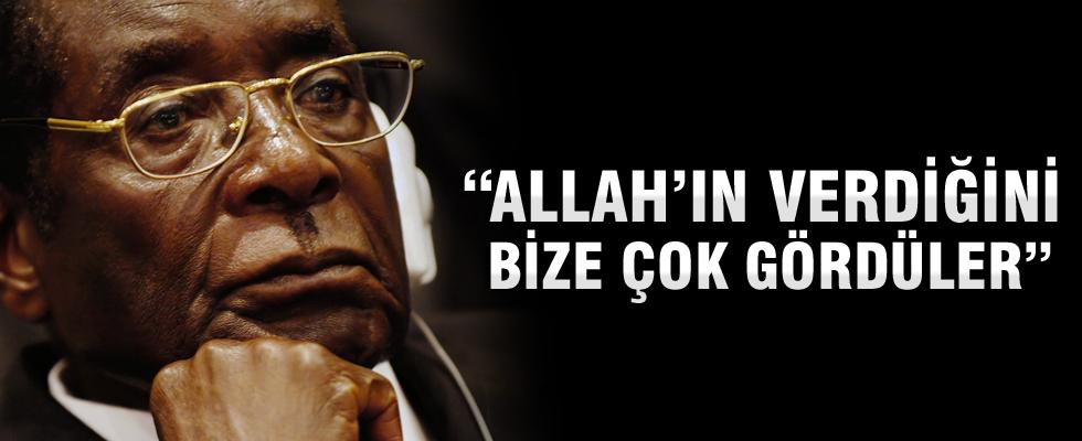 Robert Mugabe: Allah'ın verdiklerini bize çok gördüler