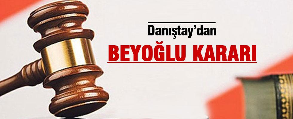 Danıştay'dan Beyoğlu kararı