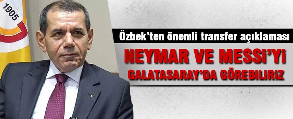 Dursun Özbek'ten Messi ve Neymar açıklaması