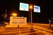 Ankara Bulvarı Saat 03.00'Da Kapatıldı