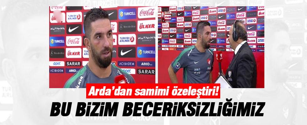 Arda Turan: Şanssız değil, beceriksizdik!
