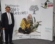 CANADA - Türk Zeytin Ve Zeytinyağı 9 Ülkede Tanıtılacak