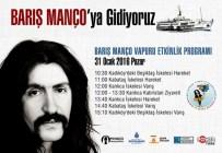 BARIŞ MANÇO - Barış Manço İçin Çok Özel Anma Programı