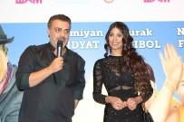 ŞAFAK SEZER - Bir Baba Hindu Filminin Galası Bursa'da Yapıldı