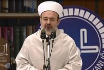 DEVLET DAİRESİ - 'Camilerin 24 Saat Açık Kalmasıyla İlgili Çalışmamız Var'