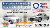 KURUPELIT - Mercedes'ler Atakum'da Buluşuyor
