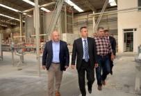 KÖKSAL ŞAKALAR - Vali Elban'dan Sanayi Kuruluşuna Ziyaret