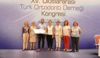 ADNAN MENDERES ÜNIVERSITESI - ADÜ Diş Hekimliği Fakültesi Birincilik Ödülünün Sahibi Oldu