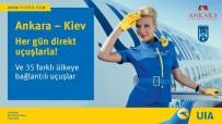 SAĞLIK TURİZMİ - Ankara-Kiev Uçuşları Başlıyor