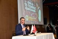 SÜLEYMAN ÖZIŞIK - Samsun'da 'Yeniden Diriliş -15 Temmuz' Konferansı