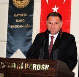 EĞİTİM KALİTESİ - Baro Başkanı Cavit Dursun Açıklaması '2001'Den Sonra Hukuk Sarsıldı'