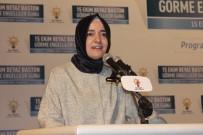 AİLE VE SOSYAL POLİTİKALAR BAKANI - Aile Ve Sosyal Politikalar Bakanı Fatma Betül Sayan Kaya, Engelli Vatandaşlarla Bir Araya Geldi