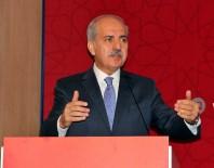 NUMAN KURTULMUŞ - Başbakan Yardımcısı Kurtulmuş'tan FETÖ'cü İşadamlarına Sert Eleştiri